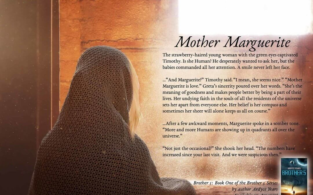 Mother Marguerite – Brother 5