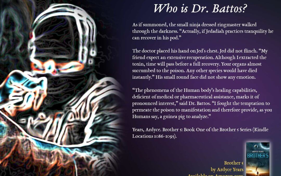 Who is Dr. Battos? – Brother 5